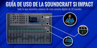 Guia de uso en español SI Impact de Soundcraft
